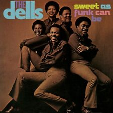 THE DELLS - SWEET AS FUNK CAN BE   CD NEUF