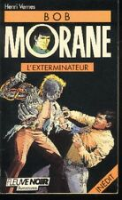 BOB MORANE Fleuve Noir EO 13 L'Exterminateur Henri VERNES Edition Originale