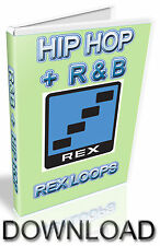 HIP HOP + R&B REX LOOPS -  REASON REFILL - CUBASE - PRO TOOLS - LOGIC - ABLETON