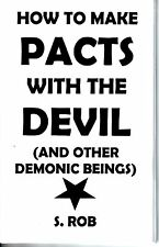How to make PACTS WITH THE DEVIL and other Demonic Beings book satanism S. Rob