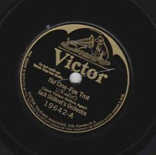 Jack Shilkret's Or on 78 rpm Victor 19642: No One/Isn't She the Sweetest Thing