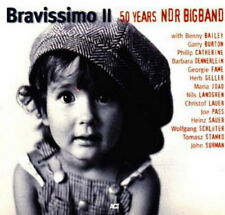 NDR Bigband 50 Years Bravissimo II (Benny Bailey, Garry Burton) ACT CD 1998