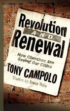 Revolution and Renewal: How Churches Are Saving Cities by T Campolo (PB) likenew