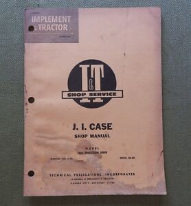 1965 J. I CUSTODIA 1200 TRACTION KING TRACTOR I&T REPAIR MANUAL ACCEPTABLE