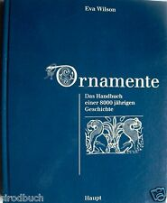 Ornamente Das Handbuch einer 8000jährigen Geschichte Eva Wilson 1996