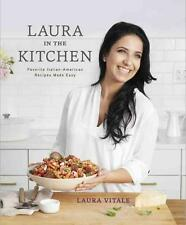 Laura in the Kitchen: Favorite Italian-American Recipes Made Easy von Laura...