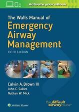 The Walls Manual Of Emergency Airway Management by Calvin Brown & Ron Walls