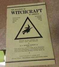 THE REALNESS OF WITCHCRAFT IN AMERICA MONROE AURAND JR PB WITCHRAFT DEVIL