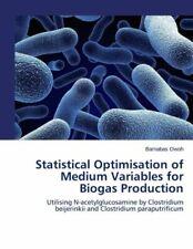 Statistical Optimisation Of Medium Variables For Biogas Production: Utilisi...