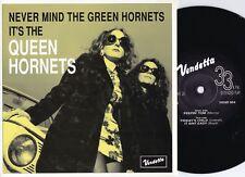 Queen Hornets ORIG UK PS 45 Never mind the green hornets EX '95 Garage revival