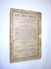 "HIT AND ""MISS"". OPERATIC ABSURDITY (PLAY). F C BURNAND. CIRCA 1870's."