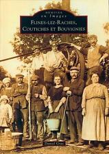 Flines-lez-Raches  Coutiches et Bouvignies Gras  Daniel Neuf Livre