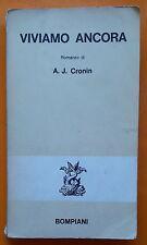 A.J. Cronin: Viviamo Ancora - Bompiani 1968