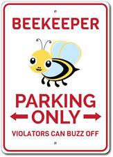 Beekeeper Parking Sign, Beekeeper Gift, Beekeeper Decor ENSA1002851