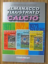 ALMANACCO ILLUSTRATO DEL CALCIO, 1971/1972/1973 - GAZZETTA DELLO SPORT - PANINI