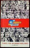 La Fabbrica Del Sorriso (Comici Per Un Mondo Migliore),Aa.Vv.  ,Mediafriends ,20