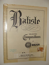 Edouard Batiste Selected Compositions for Organ 1936 arr Mansfield sacred music