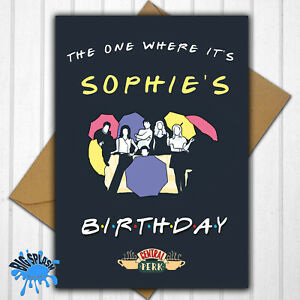 Friends TV Show Personalised Birthday Card Any Name/Relative