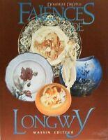 LIVRE: FAIENCE DE LONGWY (vase,cachpot,boite,plat)
