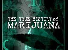 THE TRUE HISTORY OF MARIJUANA A film by MASSIMO MAZZUCCO Conspiracy DVDr