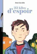35 Kilos d'espoir by Gavalda, Anna Book The Cheap Fast Free Post