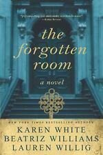 The Forgotten Room by Lauren Willig, Karen White and Beatriz Williams (2016, Pa…
