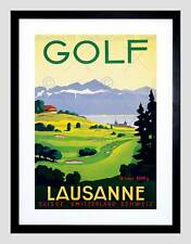 TRAVEL TOURISM SPORT GOLF LAUSANNE SWITZERLAND BLACK FRAMED ART PRINT B12X7990