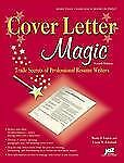 Cover Letter Magic, 4th Ed: Trade Secrets of Professional Resume Write-ExLibrary