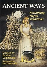 Ancient Ways ~ Reclaiming the Pagan Tradition Wiccan Pagan Supply Book