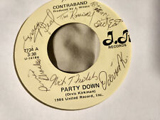 Contraband 45 Party Down/Never Coming Home J.R. 7734 Private AOR Signed Auto