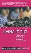 Living It Out: A Survival Guide for Lesbian, Gay and Bisexual Christians and The