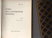 letteratrura universale - storia della letteratura spagnola - volume secondo