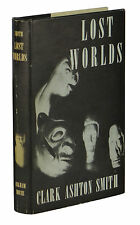 Lost Worlds ~ CLARK ASHTON SMITH ~ First Edition 1st Printing Arkham House 1944