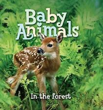 NEW - Baby Animals In the Forest by Editors of Kingfisher