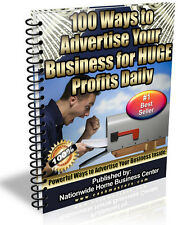 100 WAYS TO ADVERTISE YOUR BUSINESS FOR HUGE PROFITS DAILY PDF EBOOK