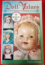 Doll Values Antique to Modern Patsy Moyer 1997 Collector Books Paperback