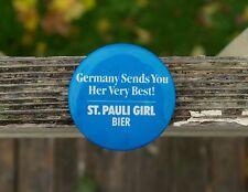 "Germany Sends You Her Very Best! St. Pauli Girl Bier 2 1/4"" Pin Pinback Button"