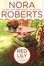 Red Lily (In The Garden Trilogy) Roberts, Nora Paperback