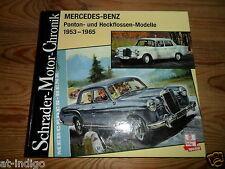 Mercedes Ponton und Heckflossen Modelle 1953 bis 65 Schrader Motor Chronik