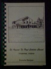 St. Vincent De Paul Catholic Church Favorite Recipes Cookbook, Vincennes IN