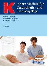 Innere Medizin für Gesundheits- und Krankenpflege von Wilhelm Wirth, Ulrich...