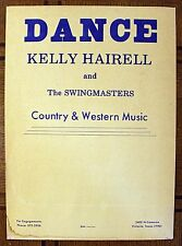 Rare Country Dance Poster- Kelly Hairell & 00004000  Swingmasters - Victoria, Tx- Original