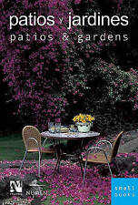 NEW Patios and Gardens: Smallbooks Series (English and Spanish Edition)