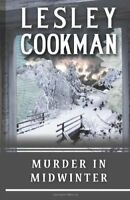 Murder in Midwinter (Libby Sarjeant Murder Mysteries) By Lesley Cookman