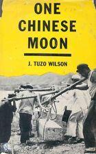 One Chinese Moon China Book Travel 1959 John Tuzo Wilson