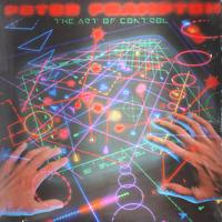 PETER FRAMPTON The Art Of Control - BRAND NEW SEALED 1982 Vinyl LP Record 4905