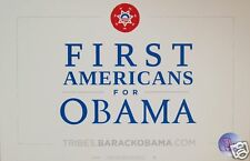"Official ""First Americans"" Obama Rally Sign - Placard"