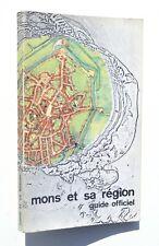 MONS et sa région - Guide officiel 1967 / Dour St-Ghislain Frameries Colfontaine