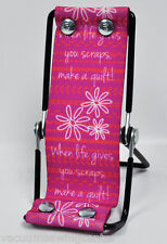 Sew Steady Smart Phone Lounger When Life Gives You Scraps Make a Quilt