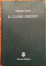 Il Cuore Freddo by Wilhelm Hauff-Italian Language fiction-fairy tale ILLUSTRATED